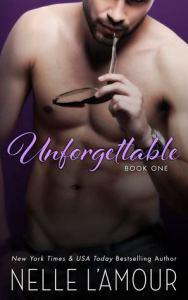 Unforgettable - book one